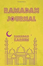 Ramadan Journal: Elegant Design for Muslim to Plan/Organize Worshipping Practices - Great Gift Idea - Tracking of Fasting, Daily Prayers, Iftar & ... Tasbih, Istighfar, Dhikr and Other Mustahab