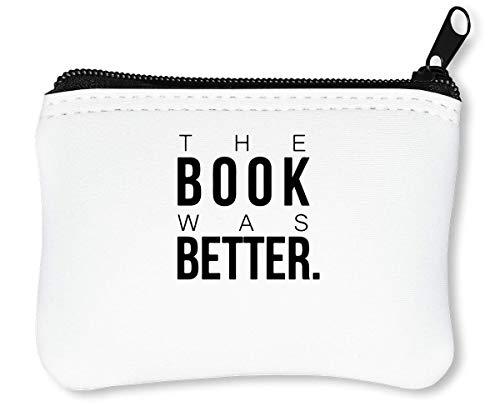 The Book was Better Reißverschluss-Geldbörse Brieftasche Geldbörse