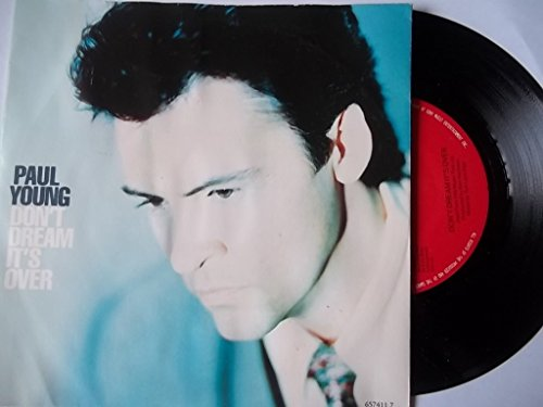 PAUL YOUNG Don't Dream It's Over UK 7