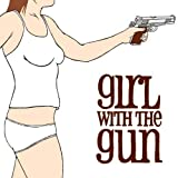 Girl With the Gun