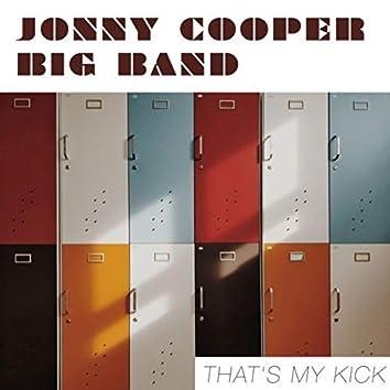 That's My Kick - Jonny Cooper Big Band