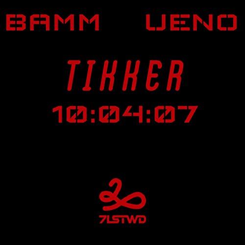 Tikker (feat. I.Am.Ueno) [Explicit]