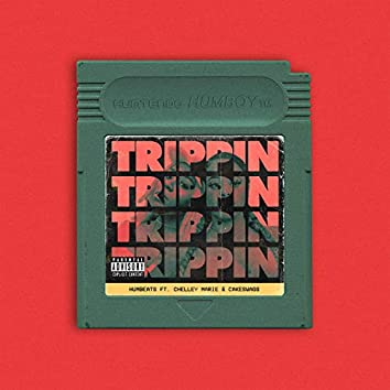 Trippin' (feat. Chelley Marie & Cakeswagg)