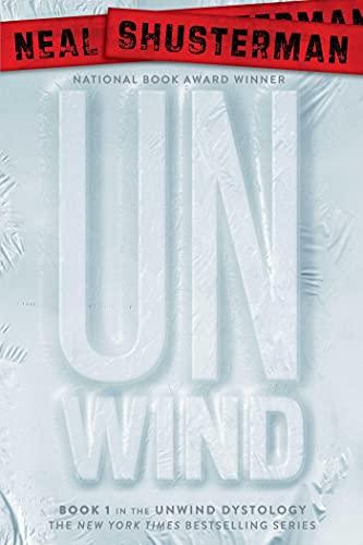 Unwind (1) (Unwind Dystology)