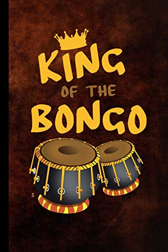 King Of The Bongo: Drum Instrumental Gift For Musicians (6