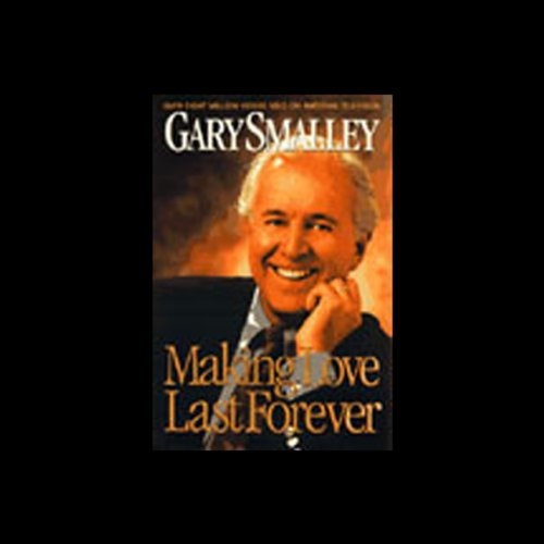 Making Love Last Forever audiobook cover art