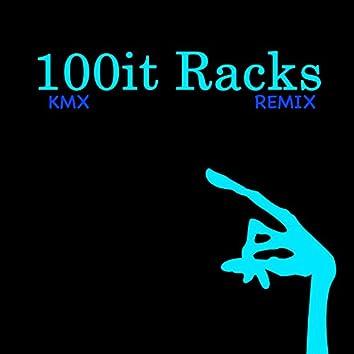 100it Racks (Remix)
