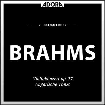 Brahms: Violinkonzert, Op. 77 - Ungarische Tänze