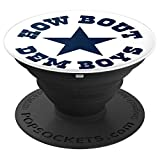 How Bout Dem Boys Dallas Fan Pride PopSockets Grip and Stand for Phones and Tablets