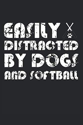 Easily Distracted By Dogs And Softball: Dog Sports Baseball Softball Pitcher Catcher Woof Graph Paper Journal or Notebook (6x9 Inches 120 Pages)