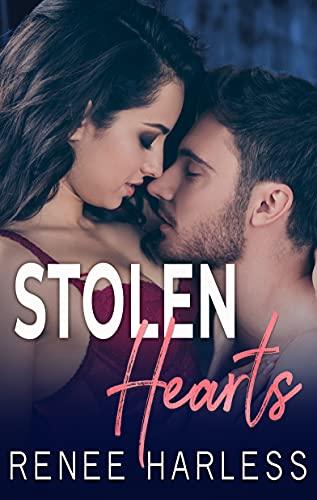 Stolen Hearts (The Stolen Series Book 3) by [Renee Harless]