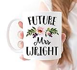 DKISEE Future Mrs Taza, regalo de compromiso, taza para futura señora, futura señora de compromiso, futura señora boda, futura regalo de compromiso, 11 oz taza de té