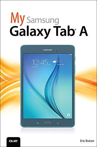 My Samsung Galaxy Tab A (My...) (English Edition)
