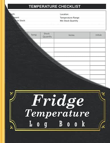 Libro de registro de temperatura de nevera: perfecto para negocios, hogar, restaurante y escuela – 2420 lecturas de temperatura...