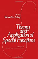 Theory and Practice of Special Functions