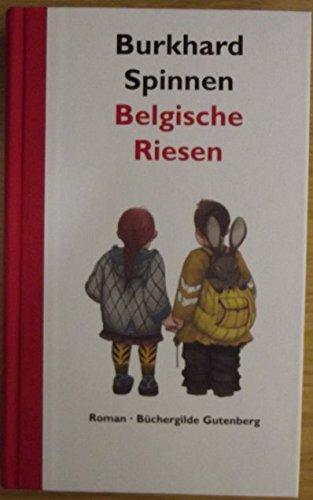 Belgische Riesen : Roman.