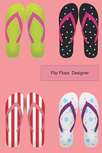 Flip Flop Designer sketchbook Journal for girls 8-12 teenagers: Artist Design book 6x9 size 120 pages for the fashion shoes women