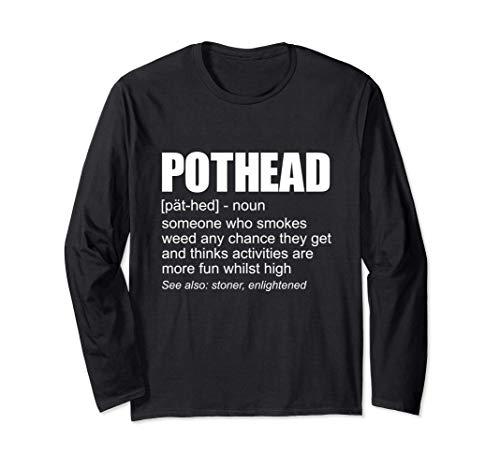 Pothead Definition Marihuana Ahumador De Marihuana Stoner Manga Larga