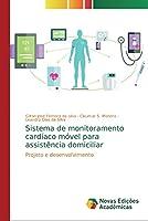 Sistema de monitoramento cardíaco móvel para assistência domiciliar