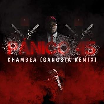 Chambea (Gangsta Remix)