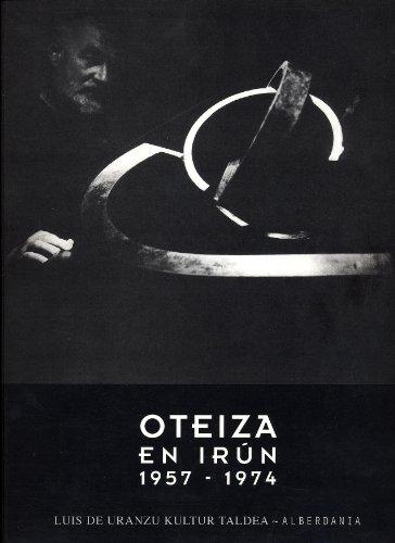 Oteiza en Irún, 1957-1974
