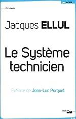Le Système Technicien de Jacques ELLUL