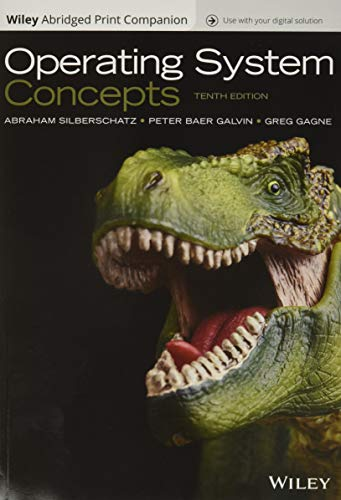 Operating System Concepts, 10e E...