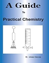 A Guide to Practical Chemistry