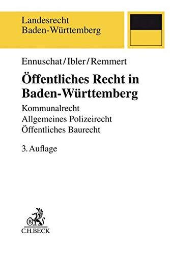 Öffentliches Recht in Baden-Württemberg: Kommunalrecht, Allgemeines Polizeirecht, Öffentliches Baurecht (Landesrecht Baden-Württemberg)