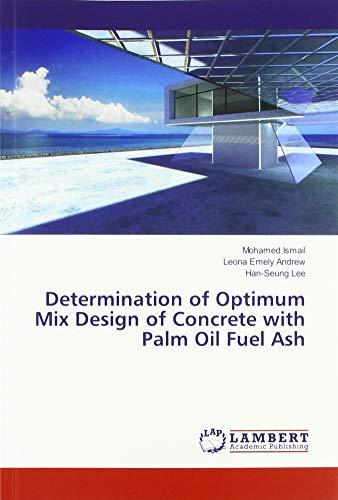 Determination of Optimum Mix Design of Concrete with Palm Oil Fuel Ash