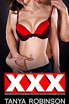 XXX Taboo Erotica with Ruthless Menage Explicit Adult Sex Short Stories Bundle Collection