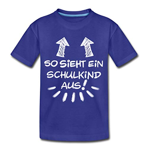 Einschulung So Sieht EIN Schulkind Aus Kinder Premium T-Shirt, 122-128, Königsblau