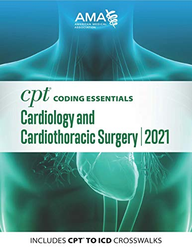 CPT Coding Essentials for Cardiology & Cardiothoracic Surgery 2021 (English Edition)