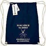 Shirtstown Orgánico Gymsac con Lustigen Frase el Mundo Wäre so Mucho Hermoso Wenn Mosquitos Grasa en Vez de Blut Aspirar Würden - Azul, Einheitsgröße