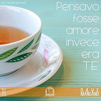Pensavo fosse amore invece era tè