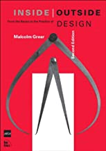 Inside / Outside: From the Basics to the Practice of Design, Second Edition (Voices That Matter)