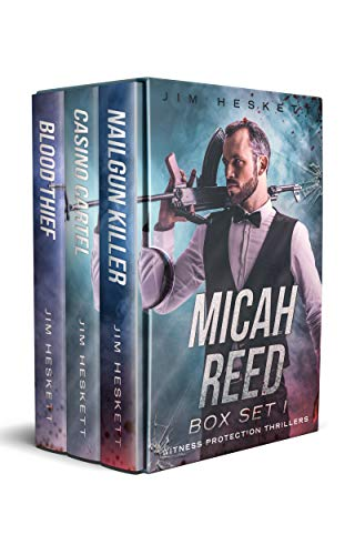 Micah Reed Thriller Box Set 1 (Witness Protection Thrillers) by [Jim Heskett]