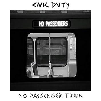 No Passenger Train