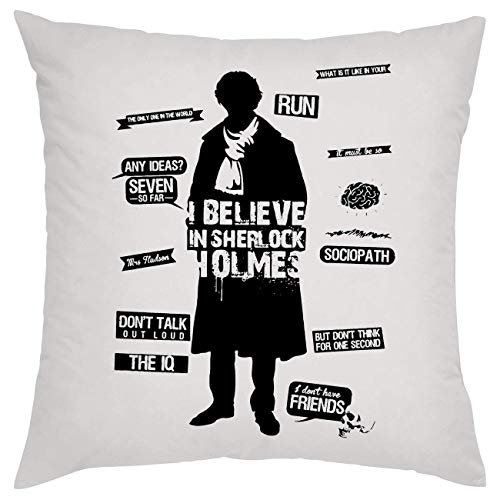 I Belive In Sherlock Holmes Black and White Kissen Pillow