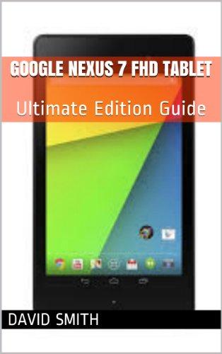 Google Nexus 7 FHD Tablet: Ultim...