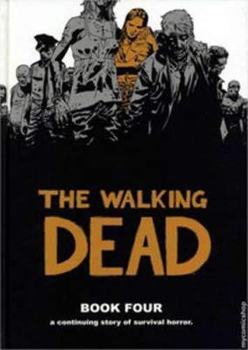 The Walking Dead, Book 4: 04