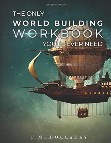 The Only World Building Workbook You ll Ever Need Your New Setting Bible Series Bibles for Writers product image