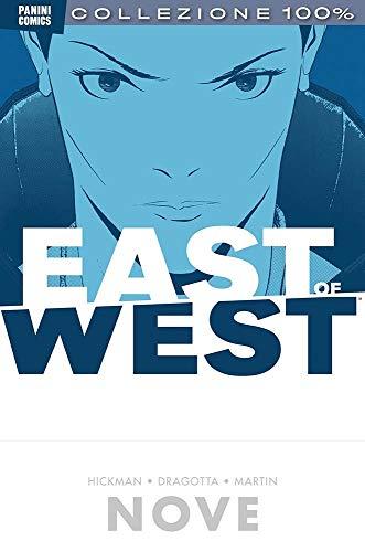 East of West N° 9 - Nove - 100% Panini Comics - ITALIANO