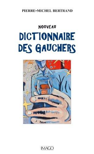 Nouveau Dictionnaire des Gauchers (IMAGO (EDITIONS)