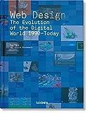 Web Design. The Evolution Of The Digital World 1990–Today (Midi)