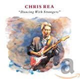Songtexte von Chris Rea - Dancing With Strangers