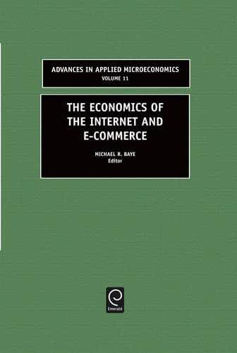 The Economics of the Internet and E-Commerce