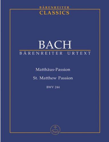 バッハ, J. S.: マタイ受難曲 BWV 244/新バッハ全集版
