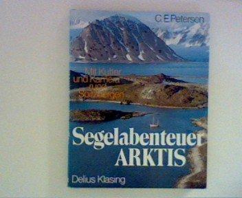 Segelabenteuer Arktis. Mit Kutter und Kamera rund Spitzbergen