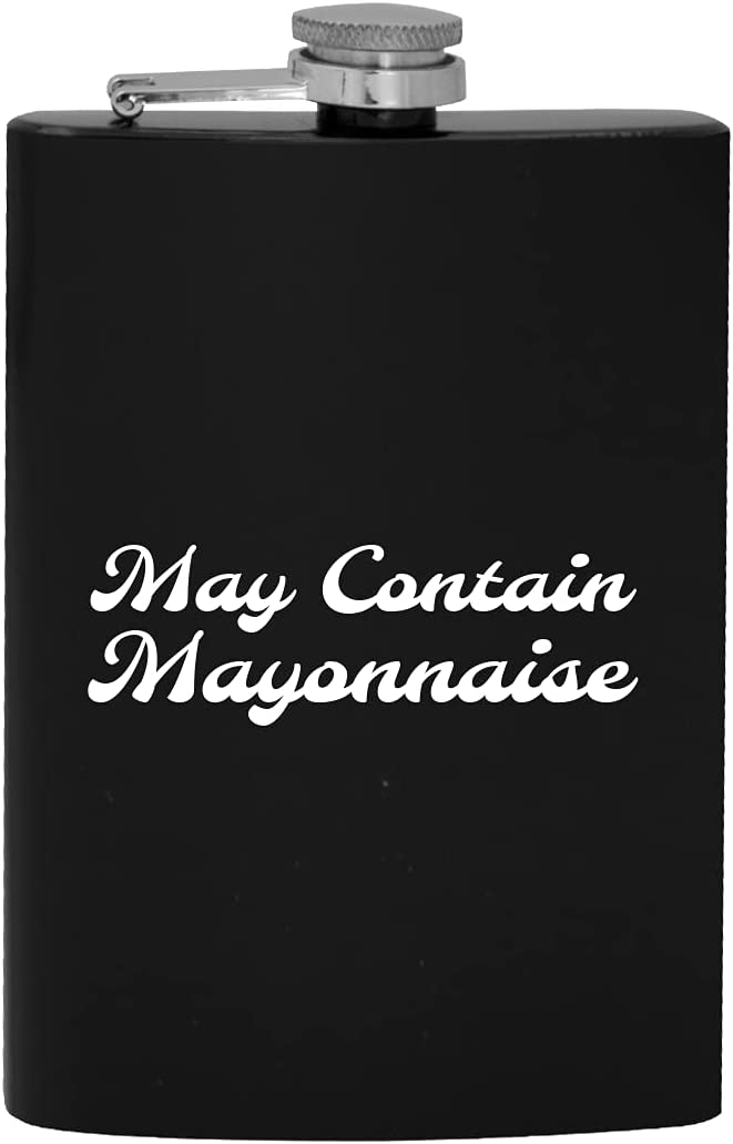 May Contain Mayonnaise - 8oz Flask Alcohol Hip Drinking A surprise price is realized gift